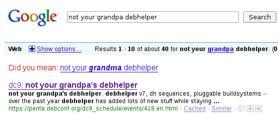 Did you mean... Not your grandma's Debhelper‽ WTF!